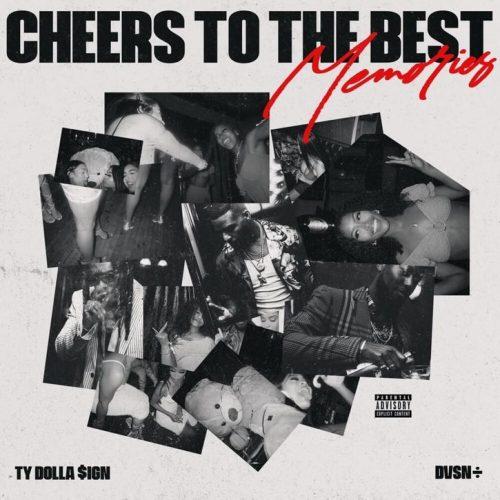 Ty Dolla Sign dvsn Cheers To The Best Memories album stream