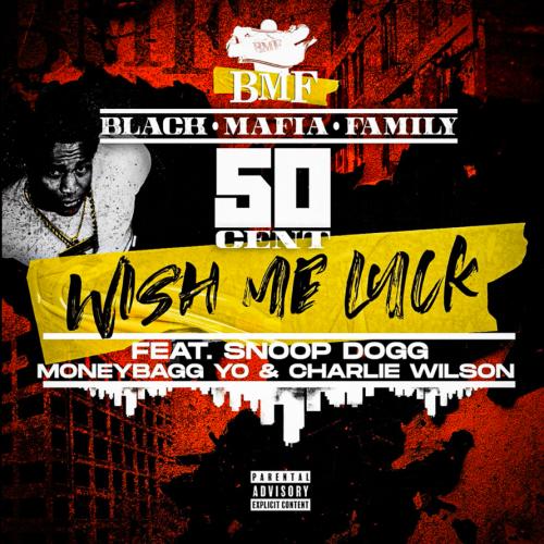 50 Cent Moneybagg Yo Snoop Dogg Charlie Wilson Wish Me Luck