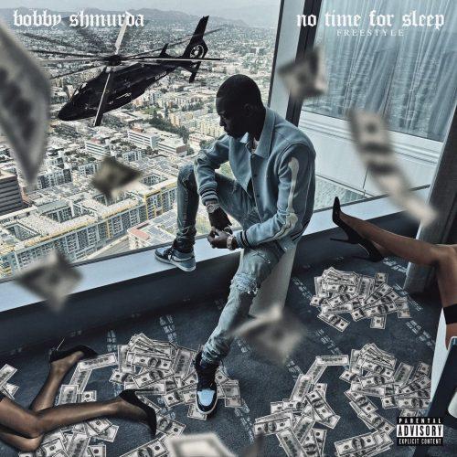Bobby Shmurda No Time For Sleep