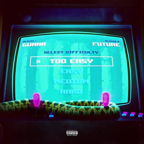 Gunna Future Too Easy