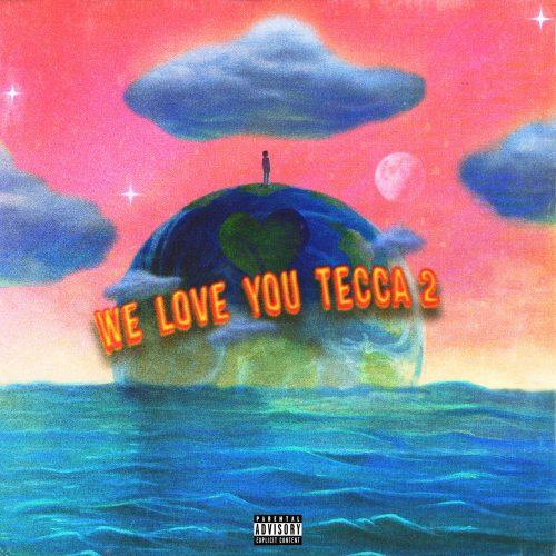 Lil Tecca We Love You Tecca 2 deluxe album stream