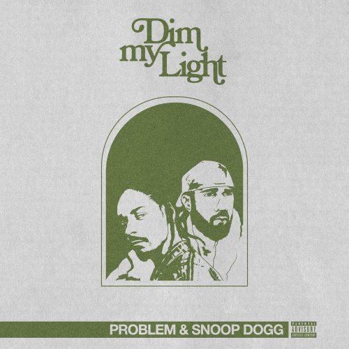 Problem Snoop Dogg Dim My Light