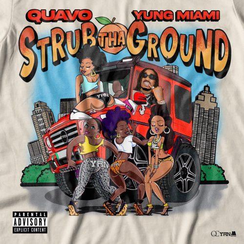 Quavo Yung Miami Strub Tha Ground video